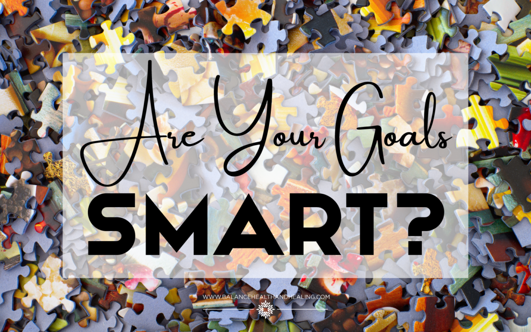 Are Your Goals SMART?